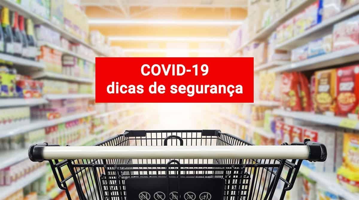 Covid-19: Dicas para fazer compras de supermercado em segurança